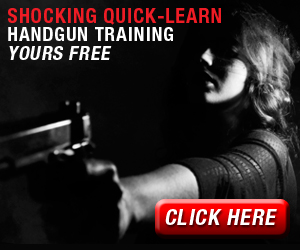 Shocking Quick-Learn Handgun Training Yours FREE
